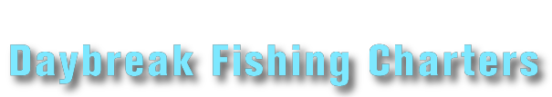 Daybreak Fishing Charters